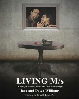 Living M/s; A Book for Masters, slaves, and Their Relationships