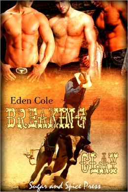 Breaking Clay [Cowboy Menage Erotic]