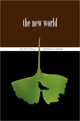The New World: An Epic Poem: The Twenty-Fifth Anniversary Edition