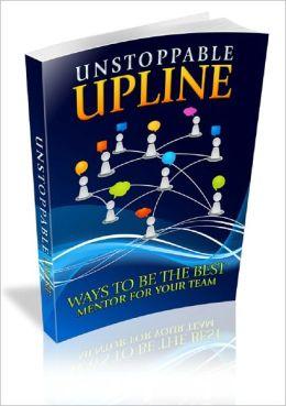 Unstoppable Upline