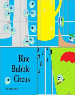 El circo de las burbujas azules (Bilingual: Espanol PLUS English Version!)