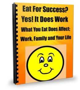 Achieving a Successful Body, Clear Mind and Healthy Life Thru Healthy Eating