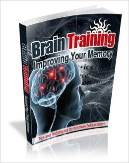 Brain Training: Improving Your Memory
