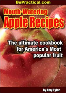 Mouth-Watering Apple Recipes (85+ Delicious Apple Recipes)