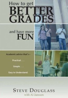 How to Get Better Grades and Have More Fun