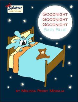 Goodnight Goodnight Goodnight Baby Blue