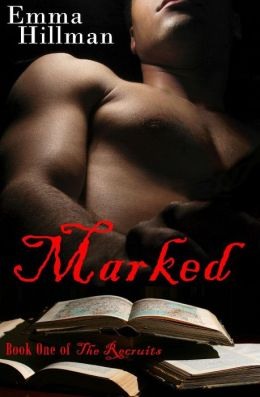 Marked (The Recruits: Book One)