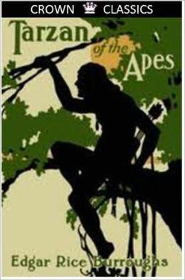 Tarzan of the Apes (Unabridged Edition)