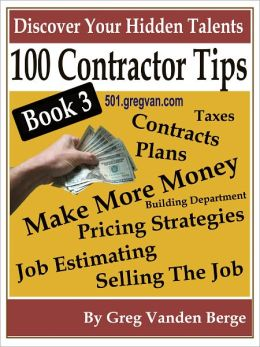 100 Tips For Contractors – Book 3