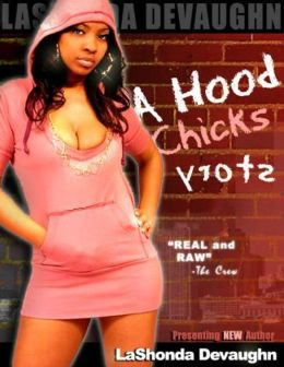 A Hood Chick's Story