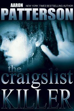 The Craigslist Killer (A Digital Short) (for fans of Stephen King, Dean Koontz, and Clive Cussler)