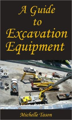 A Guide To Excavation Equipment