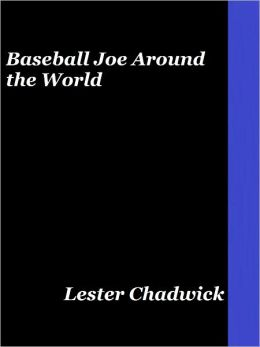 Baseball Joe Around the World