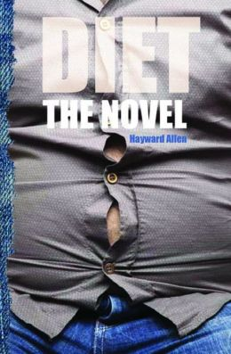 Diet: The Novel