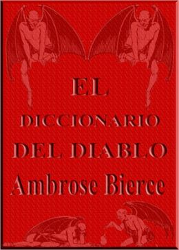 El Diccionario del Diablo (The Devil's Dictionary)