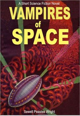 Vampires of Space: A Short Science Fiction Novel
