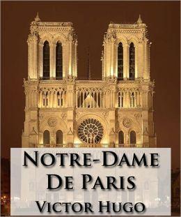 Notre-Dame De Paris (Français/French Edition) - (Formatted & Optimized for Nook)