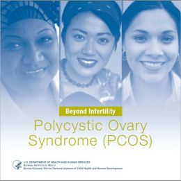 Beyond Infertility: Polycystic Ovary Syndrome (PCOS)