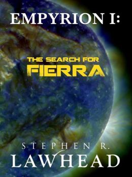 The Search for Fierra (Empyrion Saga Series #1)