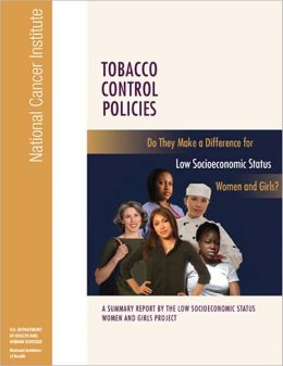 TOBACCO CONTROL POLICIES: Do They Make a Difference for Low Socioeconomic Status Women and Girls?