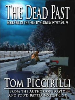The Dead Past - A Felicity Grove Mystery