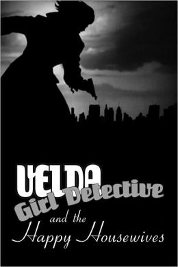 Velda: Girl Detective in The Happy Housewives