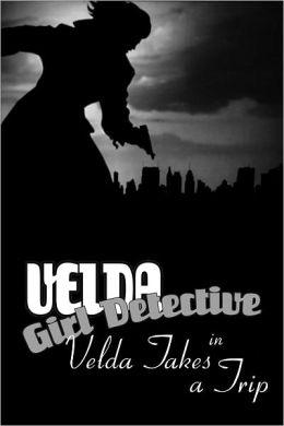 Velda: Girl Detective in Velda Takes a Trip