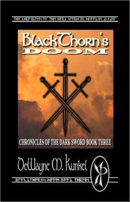 BlackThorn's Doom