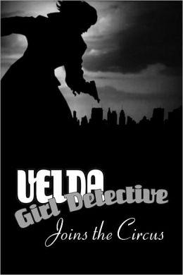 Velda: Girl Detective in Velda Goes to the Circus