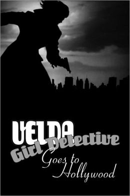 Velda: Girl Detective Goes to Hollywood