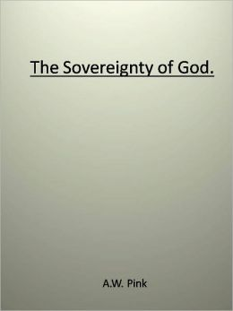 The Sovereignty of God.