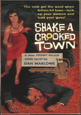 Shake a Crooked Town