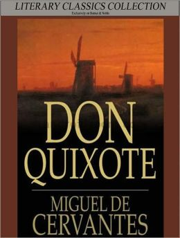 Don Quixote by Miguel Cervantes (Full Version)