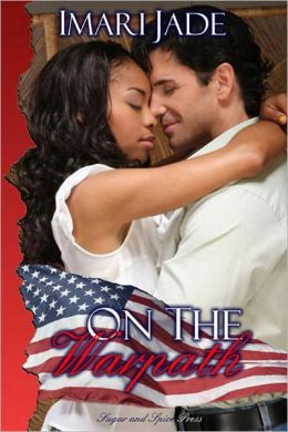 On the Warpath [Interracial Erotic Romance]