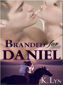 Branded for Daniel