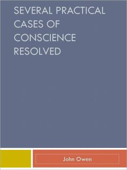 Several Practical Cases of Conscience Resolved