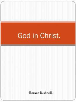 God in Christ.