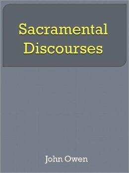 Sacramental Discourses