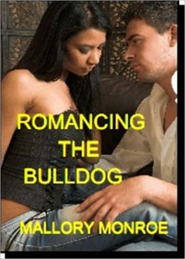 ROMANCING THE BULLDOG