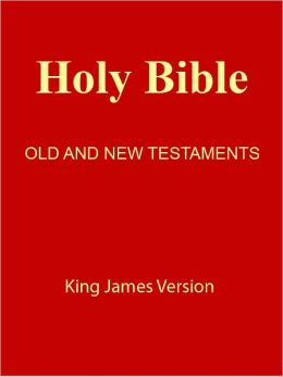 Holy Bible Old and New Testaments, King James Version [NOOK eBook with optimized navigation]