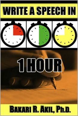 Write a Speech in an Hour: When you need a speech right now!