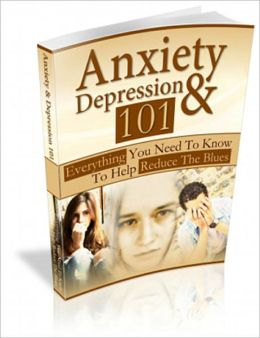 Anxiety And Depression 101: Symptoms, Causes and Treatments + FREE Book