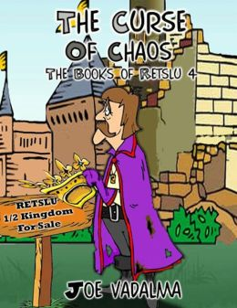 THE CURSE OF CHAOS [THE BOOKS OF RETSLU IV]