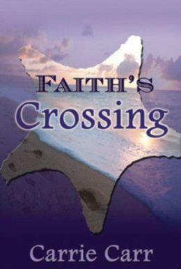 Faith's Crossing: Book 2 in the Lex & Amanda Series