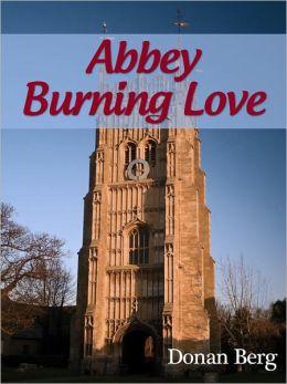 Abbey Burning Love
