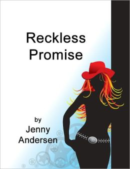 Reckless Promise