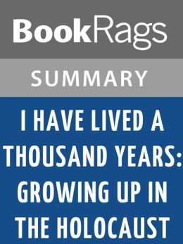 a book report on i have lived a thousand years by livia bitton jackson By: livia bitton - jackson i have lived a thousand years the author of this book lived through the holocaust when she was 13 years old she was taken by nazi's until she was 15.