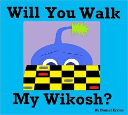 Puedes pasear a mi wikosh? (Bilingual: Espanol Version PLUS English Version!)