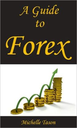 A Guide To Forex