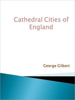 Cathedral Cities of England